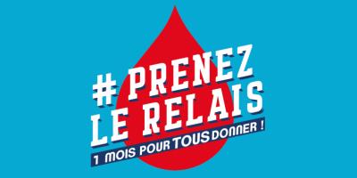 """Don du sang, c'est urgent !  Opération """"Prenez le relais, un mois pour TOUS donner """"  du 8 au 11 juillet 2020"""